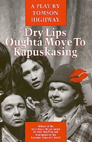 Dry lips oughta move to kapuskasing essay