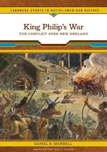 King Philip's War: The Conflict Over New England (Landmark Events in Native American History) pdf epub