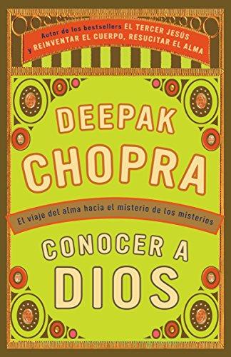Conocer a Dios: El viaje hacia el misterio de los misterios (Spanish Edition) [Deepak Chopra] (Tapa Blanda)