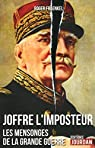Joffre, l'imposteur par Fraenkel