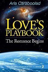 Love's Playbook: The Romance Begins (Volume 2) Paperback