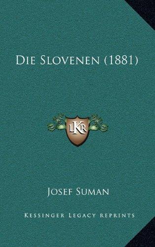 Die Slovenen (1881) (German Edition)