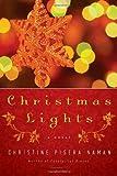 Christmas Lights, Christine Pisera Naman, 0385522452