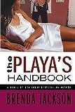The Playa's Handbook, Brenda Jackson, 0312331789