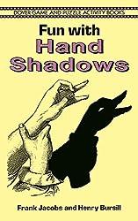 Fun with Hand Shadows[ FUN WITH HAND SHADOWS ] By Jacobs, Frank ( Author )Sep-12-1996 Paperback