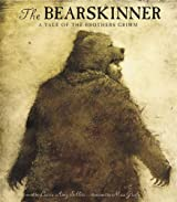 The Bearskinner: A Tale of the Brothers Grimm