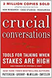 img - for Crucial Conversations Tools for Talking When Stakes Are High, Second Edition by Kerry Patterson (1-Oct-2011) Paperback book / textbook / text book
