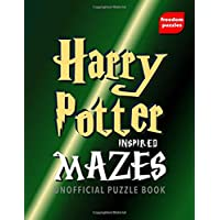 Harry Potter Inspired Mazes: Navigate your way through the labyrinths to locate the illustrations inspired by J.K Rowling's magical books in this unofficial collection Puzzle Book