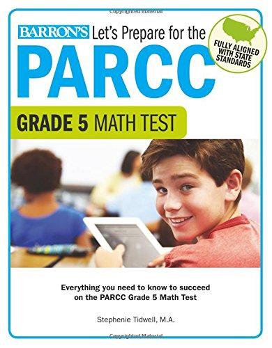 Let's Prepare for the PARCC Grade 5 Math Test (Let's Prepare for the PARCC… Tests)