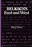 Religions East and West, Fellows, Ward J., 0030194415
