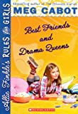 Best Friends and Drama Queens, Meg Cabot, 0606143211