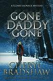 Gone Daddy Gone (Sloane Monroe) (Volume 7)