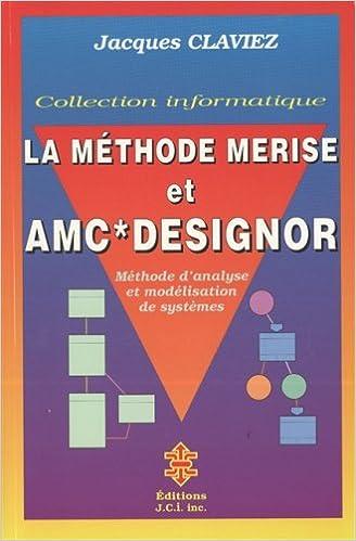 Téléchargement de livres à allumer pour ipad La méthode Merise et AMC designor by Jacques Claviez en français PDF