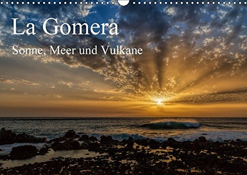 La Gomera Sonne, Meer und Vulkane (Wandkalender 2018 DIN A3 quer): Entspannen und entschleunigen auf der grünen Kanareninsel (Monatskalender, 14 ... Orte) [Kalender] [Apr 05, 2017] Voß, Michael