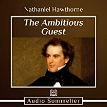 The Ambitious Guest Audiobook by Nathaniel Hawthorne Narrated by Andrea Giordani