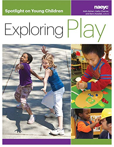 Spotlight on Young Children: Exploring Play (Spotlight on Young Children - Monkey Spotlight