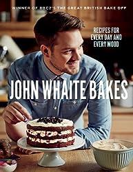 By John Whaite - John Whaite Bakes: Recipes for Every Day and Every Mood