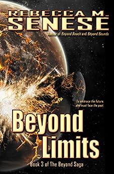 Beyond Limits: Book 3 of the Beyond Saga by [Senese, Rebecca M.]