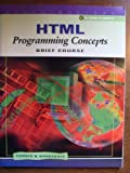 HTML Programming Concepts : Brief Course, Barksdale, Karl and Turner, E. Shane, 0538691182