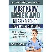 Must Know NCLEX and Nursing School Tips & Testing Strategies
