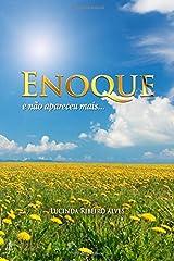 Enoque: e não apareceu mais... (Portuguese Edition) Paperback