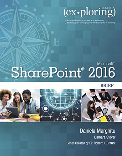 Exploring Microsoft SharePoint for Office 2016 Brief (Exploring for Office 2016 Series)
