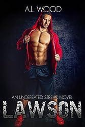 Lawson (An Undefeated Streak Novel Book 3)