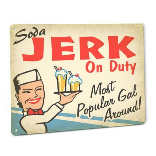 ShopForAllYou vintage decor wall signs Soda JERK On Duty SIGN Female Vintage Retro 50s Diner Fountain Cola Dispenser ()