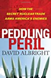 Peddling Peril, David Albright, 1416549315