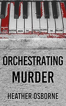 Orchestrating Murder