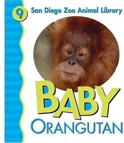Baby Orangutan (San Diego Zoo Animal Library) PDF Text fb2 book