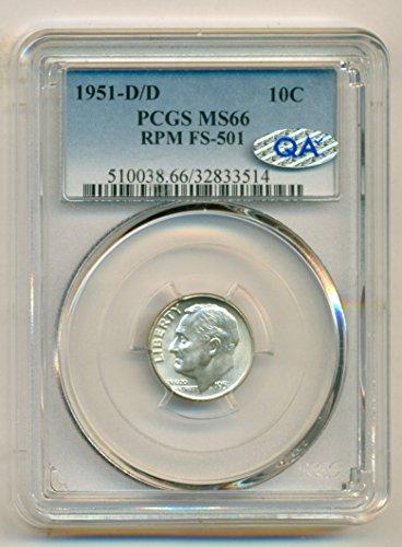 1951 D Roosevelt D/D RPM Variety FS-501 QA Sticker Dime MS66 PCGS