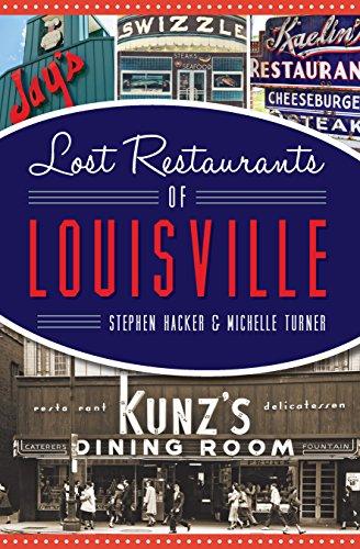 Lost Restaurants Of Louisville American Palate Stephen