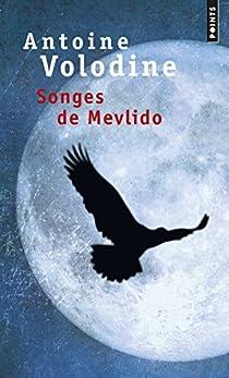 Songes de Mevlido par Volodine