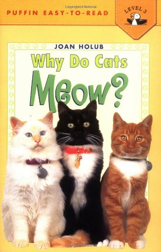 Why Do Cats Meow? (Penguin Young Readers, Level 3) cover