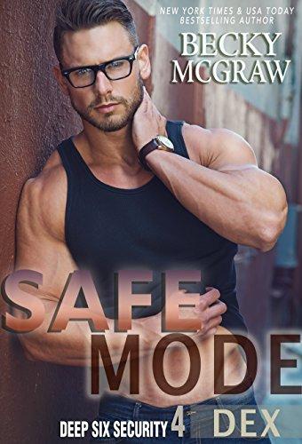 Safe Mode: Deep Six Security Series Book ()