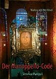 Der Manoppello-Code II, H&ouml and Markus van den vel, 3842377169