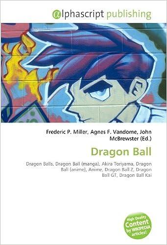 Livre Dragon Ball: Dragon Balls, Dragon Ball (manga), Akira Toriyama, Dragon Ball (anime), Anime, Dragon Ball Z, Dragon Ball GT, Dragon Ball Kai epub pdf
