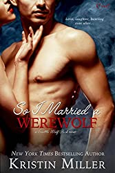 So I Married a Werewolf (Entangled Covet) (Seattle Wolf Pack)