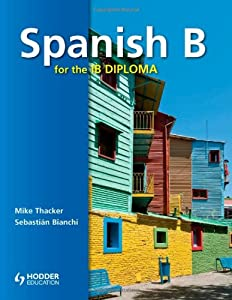 Spanish B for the IB Diploma (Spanish Edition)