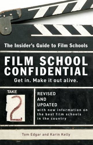 Download Film School Confidential: The Insider's Guide To Film Schools ebook