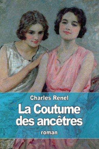 La Coutume des ancêtres (French Edition)