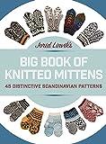Jorid Linvik's Big Book of Knitted Mittens: 45 Distinctive Scandinavian Patterns