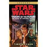 Vision of the Future: Star Wars Legends (The Hand of Thrawn) (Star Wars: The Hand of Thrawn Duology - Legends)
