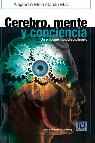 Descargar Libro Cerebro, Mente Y Conciencia Alejandro Melo Flori N.