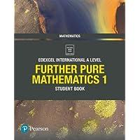 Edexcel International A Level Mathematics Further Pure Mathematics 1 Student Book
