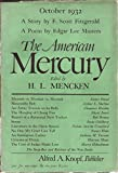 The American Mercury. October 1932. a Story By F. Scott Fitzgerald. a Poem By Edgar Lee Masters