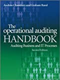 Operational Auditing Handbook 2e - AuditingBusiness and IT Processes