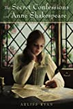 The Secret Confessions of Anne Shakespeare, Arliss Ryan, 0451229959