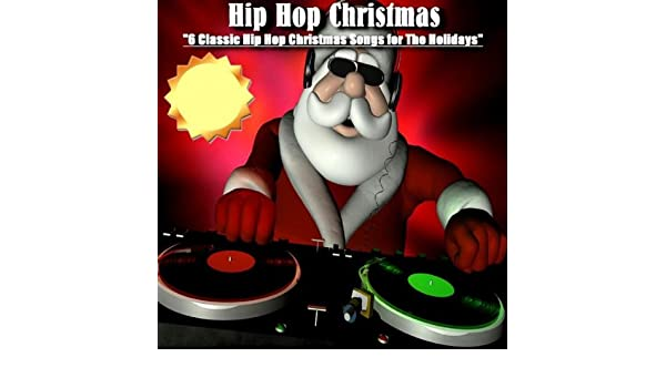 jingle bells hip hop christmas by hip hop christmas on amazon music amazoncom - Christmas Hip Hop Songs